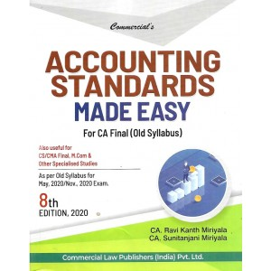 Commercial's Accounting Standards Made Easy for CA Final May 2020 Exam [Old Syllabus] by CA. Ravi Kanth Miriyala, CA. Sunitanjani Mariyala