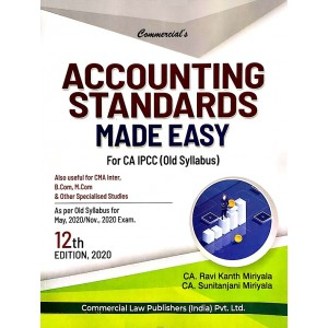 Commercial's Accounting Standards Made Easy for CA IPCC May 2020/Nov. 2020 Exam [Old Syllabus] by CA. Ravi Kanth Miriyala & CA. Sunitanjani Miriyala