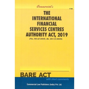 Commercial's The International Financial Services Centers Authority Act, 2019 Bare Act