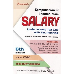 Commercial's Computation of Income From Salary Under Income Tax Law with Tax Planning 2020 by Ram Dutt Sharma
