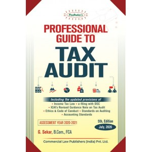 Padhuka's Professional Guide to Tax Audit for 2020 by CA. G. Sekar | Commercial Law Publisher