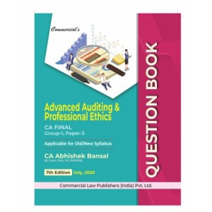 Commercial's Advanced Auditing & Professional Ethic Question Book/ Bank for CA Final November 2020 Exam [Old & New Syllabus] by Abhishek Bansal