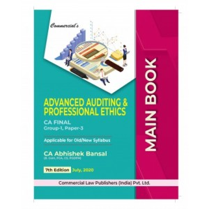 Commercial's Advanced Auditing & Professional Ethic Main Book for CA Final November 2020 Exam [Old & New Syllabus] by Abhishek Bansal