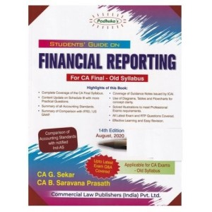 Padhuka's Student's Guide On Financial Reporting [FR] for CA Final November 2020 Exam [Old Syllabus] by G. Sekar & B. Saravana Prasath| Commercial Law Publisher