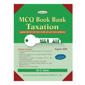Padhuka's MCQ Book Bank Taxation for CA Inter November 2020 Exam (Old & New Syllabus) by G. Sekar | Commercial Law Publisher