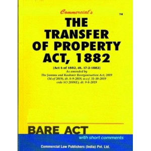 Commercial's The Transfer of Property Act, 1882 [TP] Bare Act