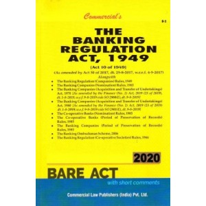 Commercial's Banking Regulation Act, 1949 with Allied Acts and Rules Bare Act