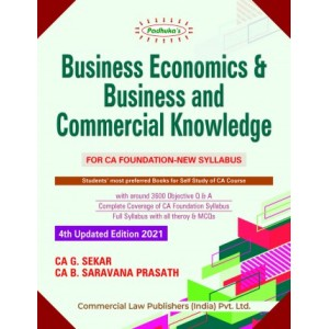 Padhuka's Business Economics & Business & Commercial Knowledge for CA Foundation May 2021 Exam [New Syllabus] by CA. G. Sekar, CA. B. Saravana Prasath | Commercial Law Publisher