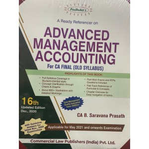 Padhuka's A Ready Referencer on Advanced Management Accounting [AMA] For CA Final Exam May 2021 Exam (Old Syllabus) by CA. B. Saravana Prasath | Commercial Law Publisher