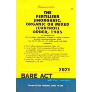 Commercial's The Fertiliser (Inorganic, Organic or Mixed) (Control) Order, 1985 Bare Act
