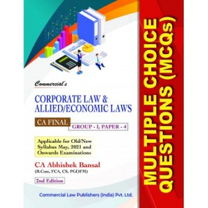 Commercial's Corporate Law & Allied / Economic Laws Multiple Choice Questions (MCQs) For CA Final May 2021 Exam Old & New Syllabus by CA Abhishek Bansal
