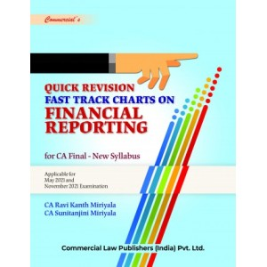 Commercial's Quick Revision Fast Track Charts on Financial Reporting [FR - Color Book] for CA Final May 2021 Exam [New Syllabus] by CA. Ravi Kanth Miriyala