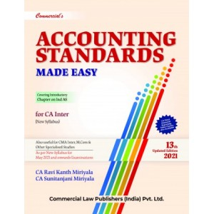 Commercial's Accounting Standards Made Easy for CA Inter May 2021 Exam [New Syllabus] by CA. Ravi Kanth Miriyala, CA. Sunitanjani Miriyala