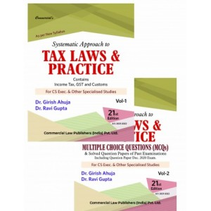 Commercial's Systematic Approach to Tax Laws & Practice for CS Executive June 2021 Exam by Dr. Girish Ahuja & Ravi Gupta [New Syllabus]