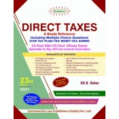 Padhuka's Direct Taxes Ready Referencer with MCQs for CA Final/CMA/CS/Govt. Officers May 2021 Exam [Old & New Syllabus] by CA. G. Sekar| Commercial Law Publisher