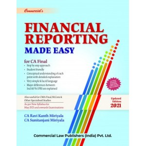 Commercial's Financial Reporting Made Easy for CA Final May 2021 Exam (FR - New Syllabus) by Ravi Kanth Miriyala and Sunitanjani Miriyala