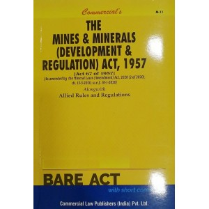 Commercial's The Mines and Minerals (Development and Regulation) Act, 1957 Bare Act 2021