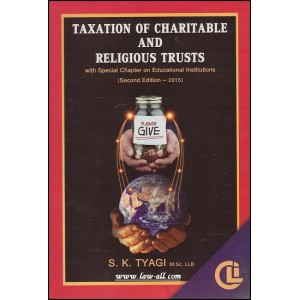 Company Law Institute's Taxation of Charitable and Religious Trusts by S. K. Tyagi