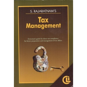 Company Law Institute's Tax Management by S. Rajaratnam, 7th Edn. 2017