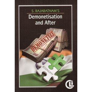 Company Law Institute's Demonetisation and After by S. Rajaratnam