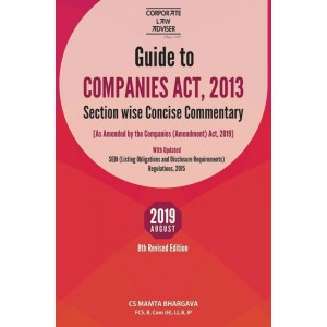 Corporate Law Adviser's Guide to Companies Act, 2013 Section-wise Concise Commentary [HB] by Mamta Bhargava