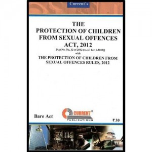 Current's Protection of Children from Sexual Offences Act & Rules, 2012 - Bare Act