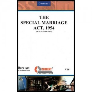 Current's Special Marriage Act, 1954 - Bare Act