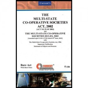 Current's Multi-State Co-operative Societies Act, 2002 - Bare Act
