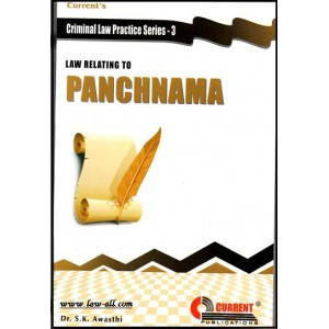 "Current's ""Criminal Law Practice Series - 3"" Law Relating to Panchnama  by S.K. Awasthi"