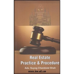 Current's Real Estate Practice & Procedure by Adv. Suyog Chandulal Shah