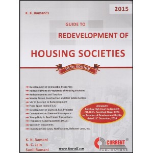 Current's Guide To Redevelopment Of Housing Societies by K.K.Ramani