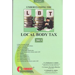 Current's Understanding the Local Body Tax (LBT) By CA. Rajkumar S Adukia