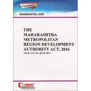Current's The Maharashtra Metropolitan Region Development Authority Act, 2016 [MMRDA]
