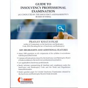Current's Guide to Insolvency Professional Examination by Pranav Khatavkar