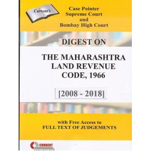 Current Publication's Digest on The Maharashtra Land Revenue Code, 1966 [2008-2018] | MLRC