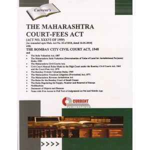 Current Publication's The Maharashtra Court-Fees Act, 1959 with Bombay City Civil Court Act, 1948