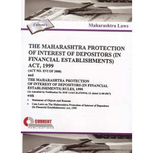 Current Publication's Maharashtra Protection of Interest of Depositors (In Financial Establishments) Act, 1999