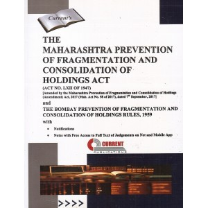 Current Publication's The Maharashtra Prevention of Fragmentation and Consolidation of Holdings Act, 1947 & Rules, 1959 Bare Act
