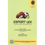 DSNLU's Esport Lex : Taking Guard on Sports Law by Prof. Kesava Rao Vurrakula