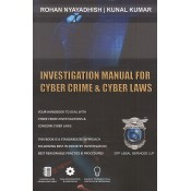 Investigation Manual for Cyber Crime & Cyber Laws by Rohan Nyayadhish, Kunal Kumar | DTF Legal Services LLP