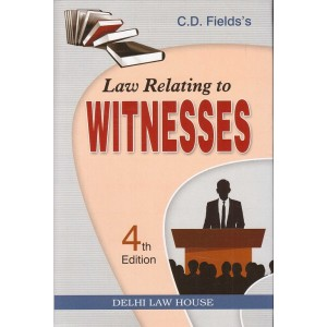 Delhi Law House's Law Relating to Witnesses by C. D. Field [HB]