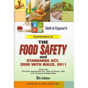 Seth & Capoor's Commentary on the Food Safety & Standards Act, 2006 with Rules, 2011 by Adv. H. L. Tiku [2 HB Vols] | Delhi Law House