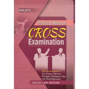 Malik's Practical Hints on CROSS Examination by R. M. Tufail & Gunjan Rekhi | Delhi Law House