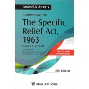Anand & Aiyer's Commentary on The Specific Relief Act, 1963 [HB] by Delhi Law House