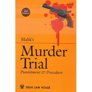 Malik's Murder Trial Punishment & Procedure [HB] by R. M. Tufail | Delhi Law House