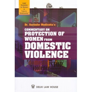 Dr. Surinder Mediratta's Commentary on Protection of Women from Domestic Violence [HB] by Delhi Law House
