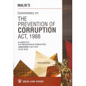 Malik's Commentary on The Prevention of Corruption Act, 1988 [HB] by Delhi Law House
