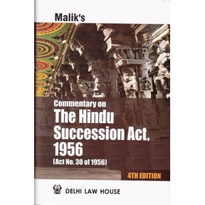 Malik's Commentary on The Hindu Succession Act, 1956 | Delhi Law House