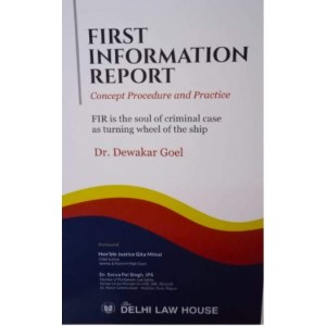 Delhi Law House's First Information Report (FIR) by Dr. Dewakar Goel