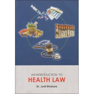 An Introduction to Health Law by Dr. Jyoti Bhakare